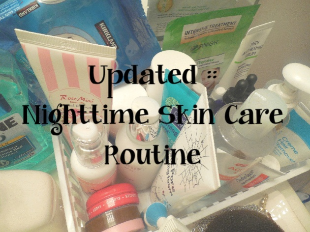 nighttime skin care routine updated